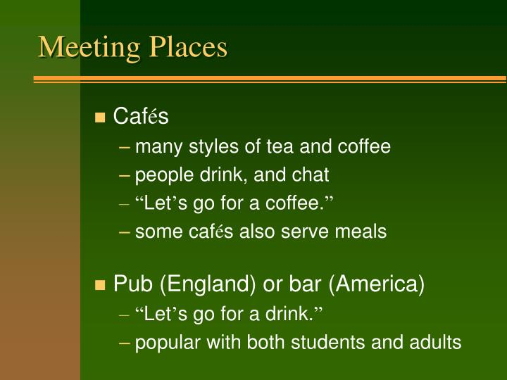 Meeting places3