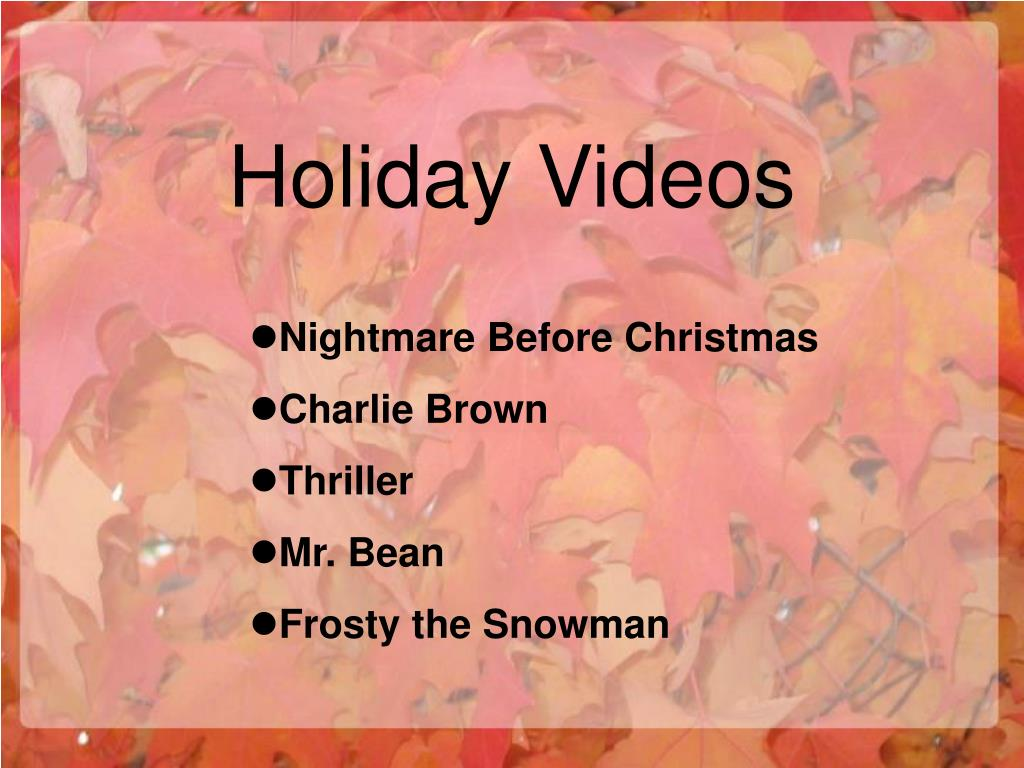 Holiday Videos