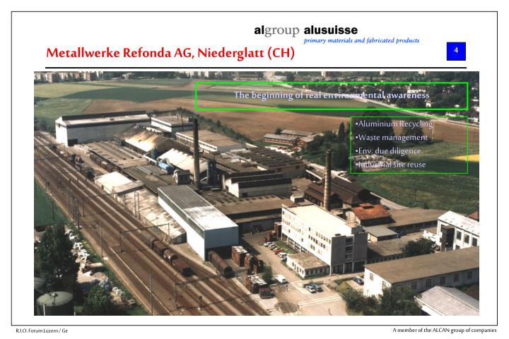 Metallwerke Refonda AG, Niederglatt (CH)