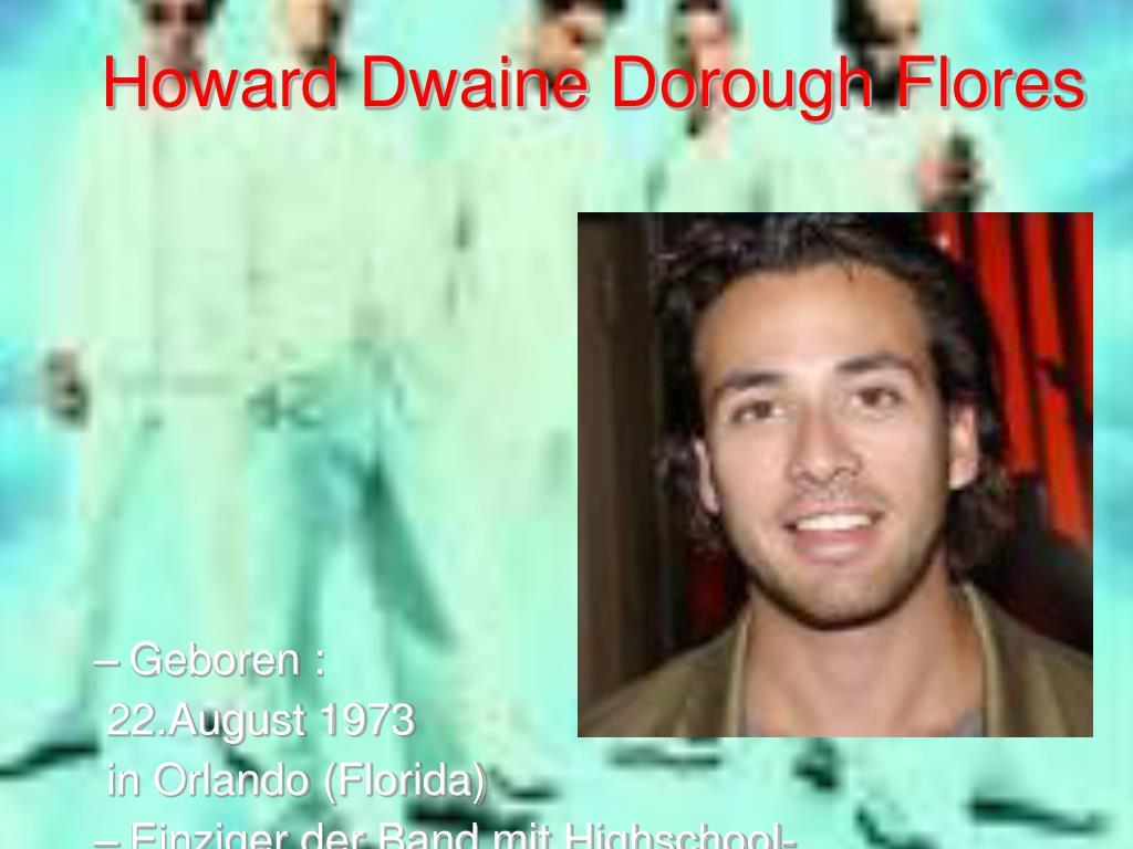 Howard Dwaine Dorough Flores