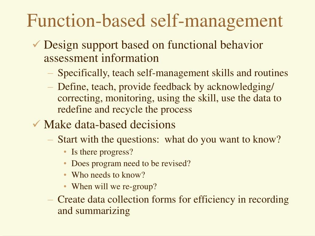 Function-based self-management