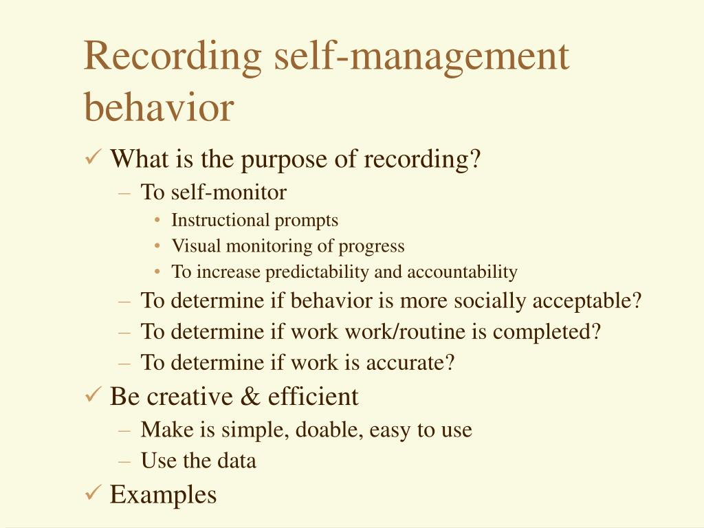 Recording self-management behavior