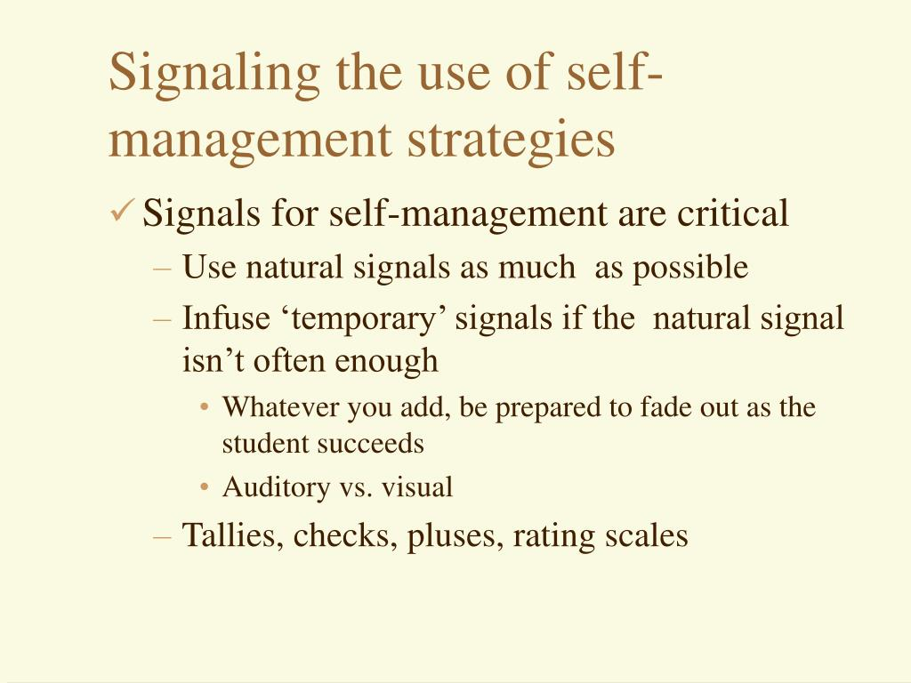 Signaling the use of self-management strategies