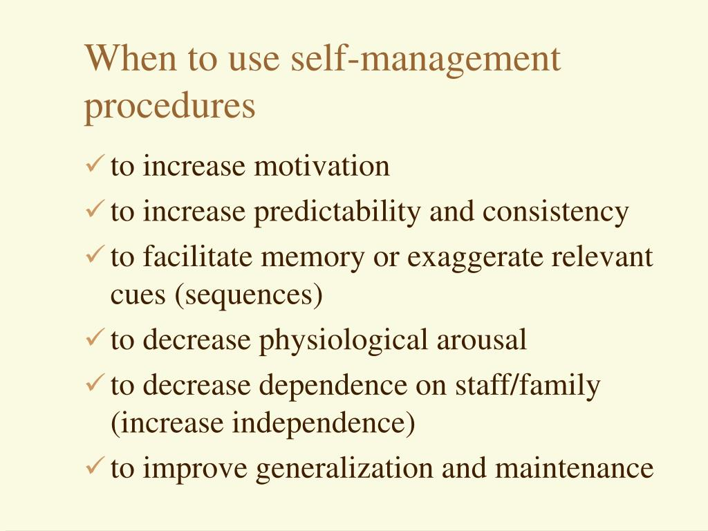 When to use self-management procedures