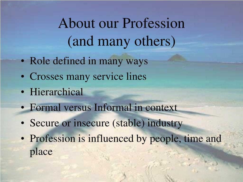 About our Profession