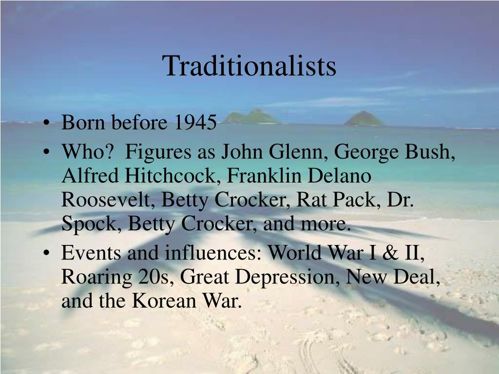 Traditionalists