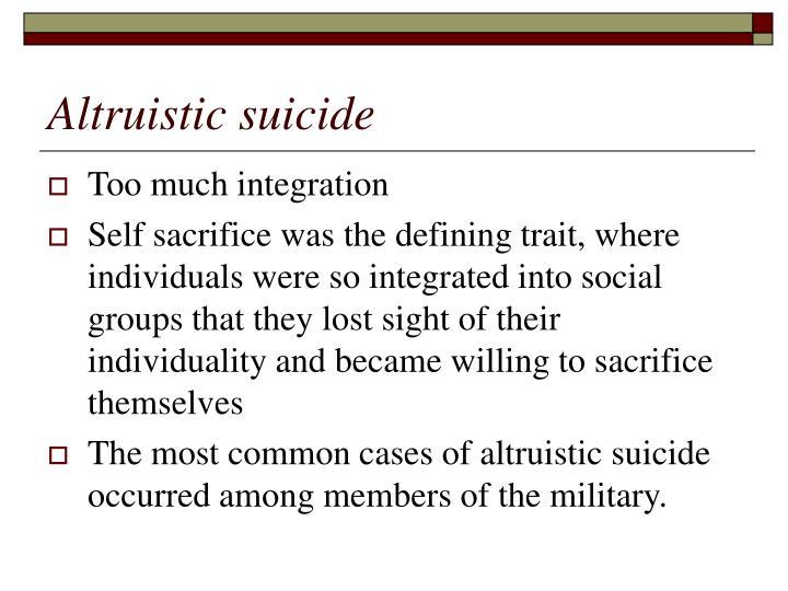 Altruistic suicide