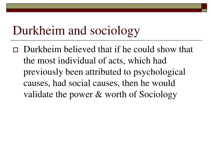 Durkheim and sociology