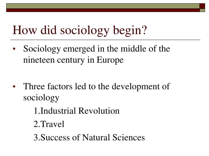 How did sociology begin