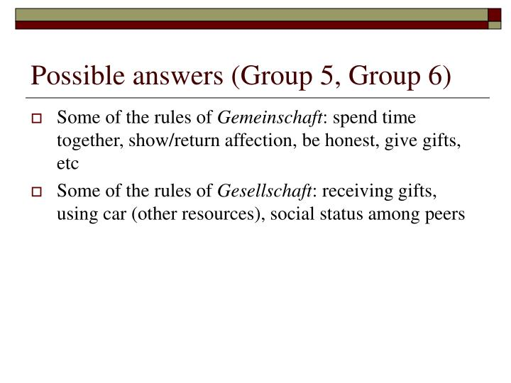 Possible answers (Group 5, Group 6)