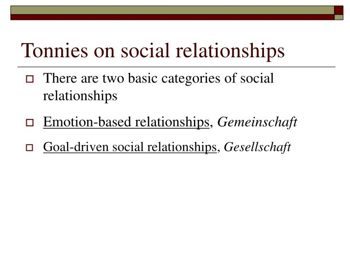 Tonnies on social relationships