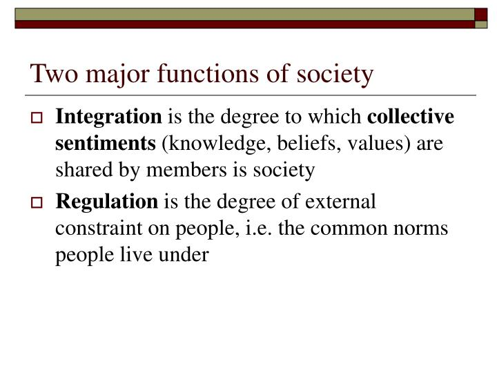 Two major functions of society