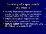 summary of experiments and results