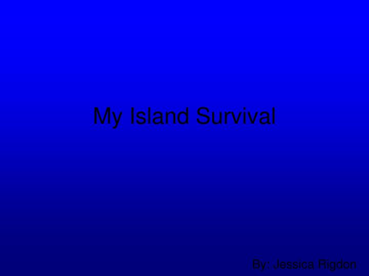 My island survival