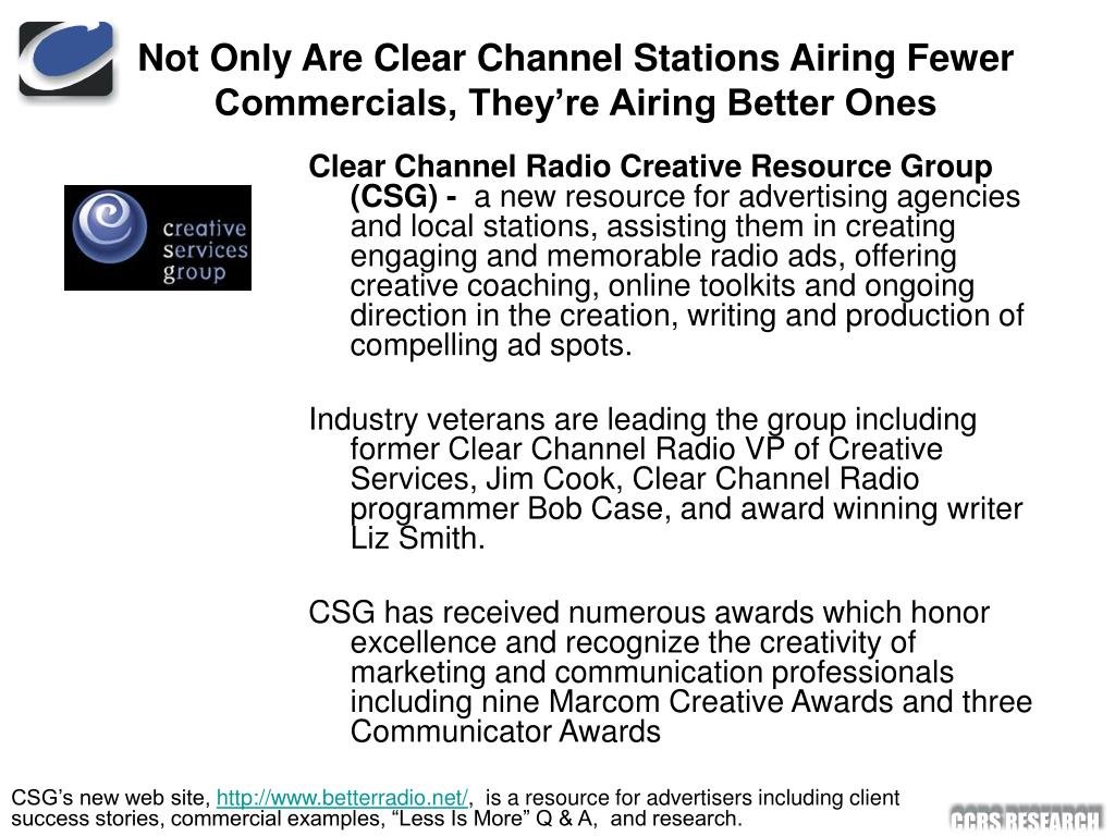 Not Only Are Clear Channel Stations Airing Fewer Commercials, They're Airing Better Ones