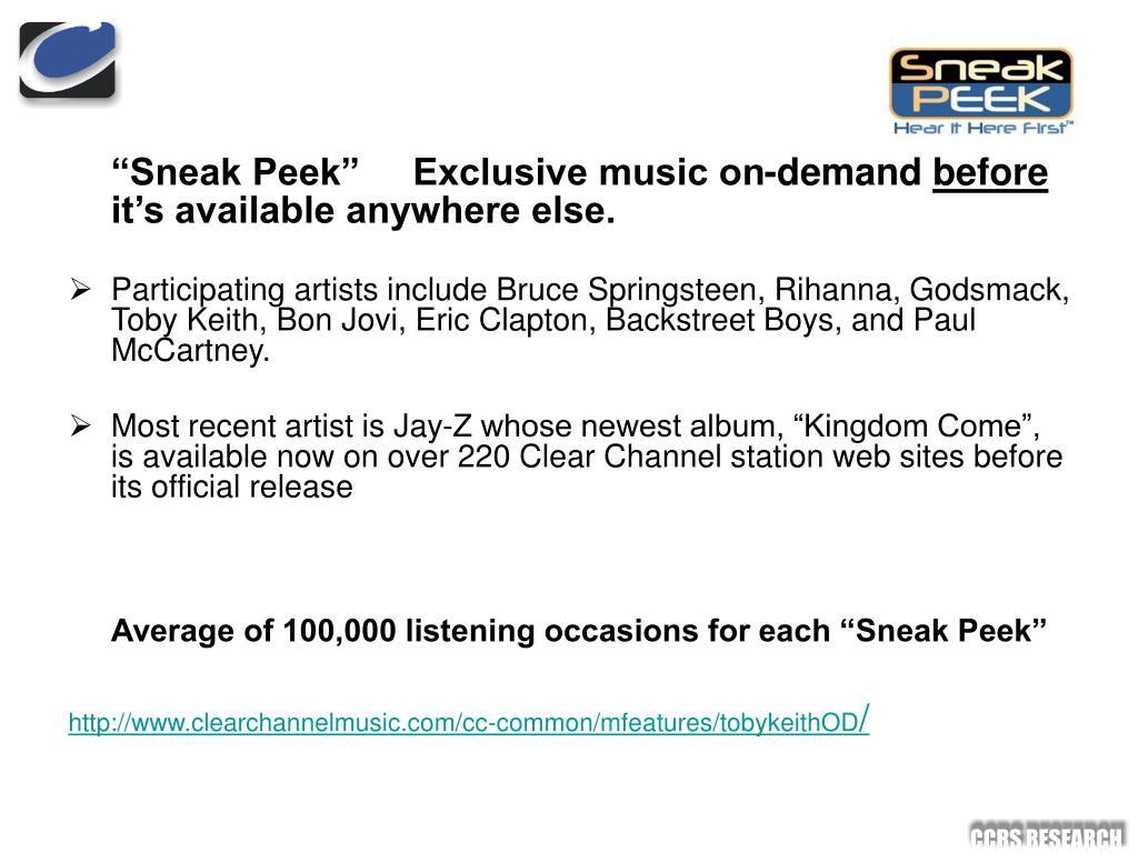 """""""Sneak Peek""""     Exclusive music on-demand"""