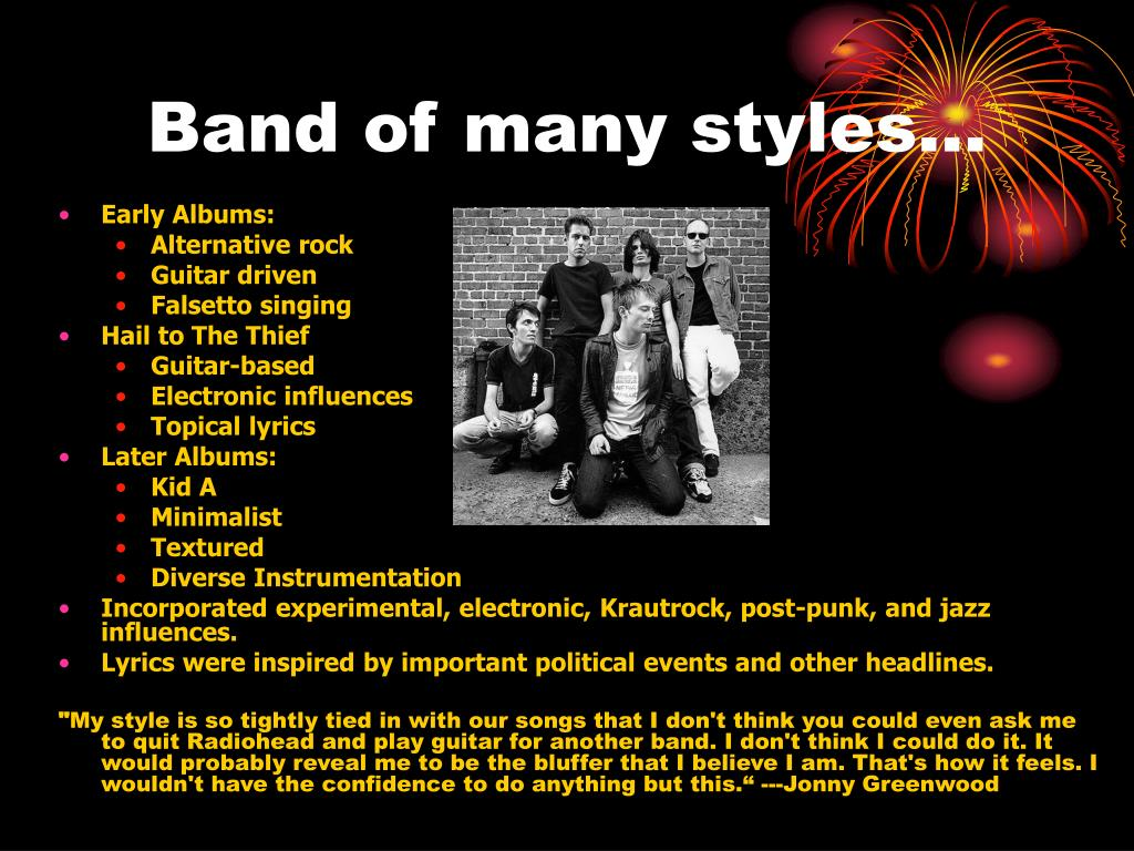 Band of many styles…