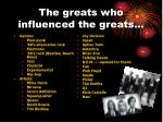 the greats who influenced the greats