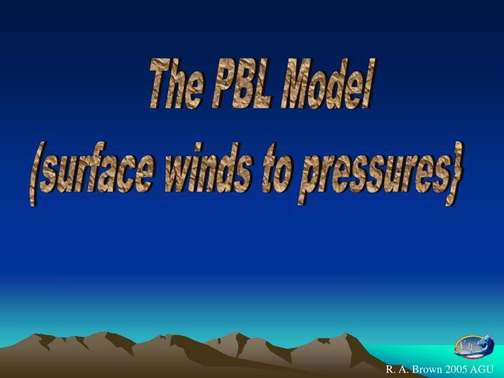 The PBL Model
