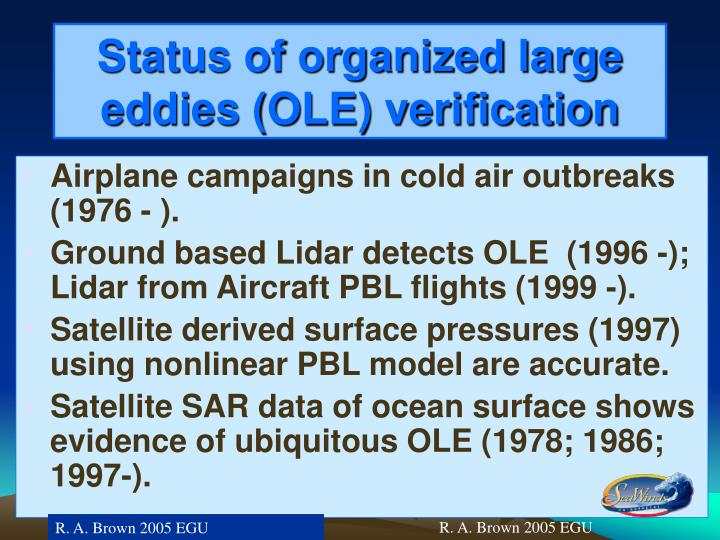 Status of organized large eddies (OLE) verification