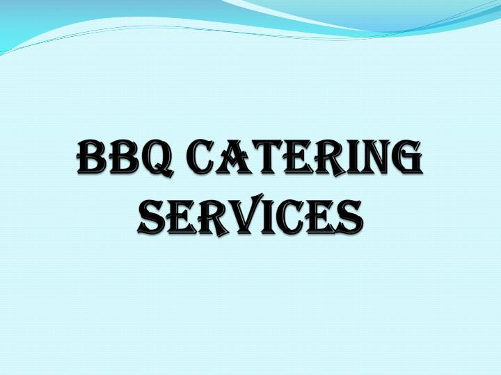 Bbq catering services