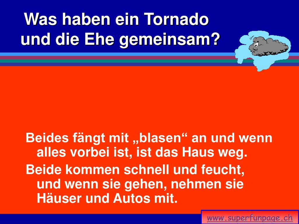Was haben ein Tornado