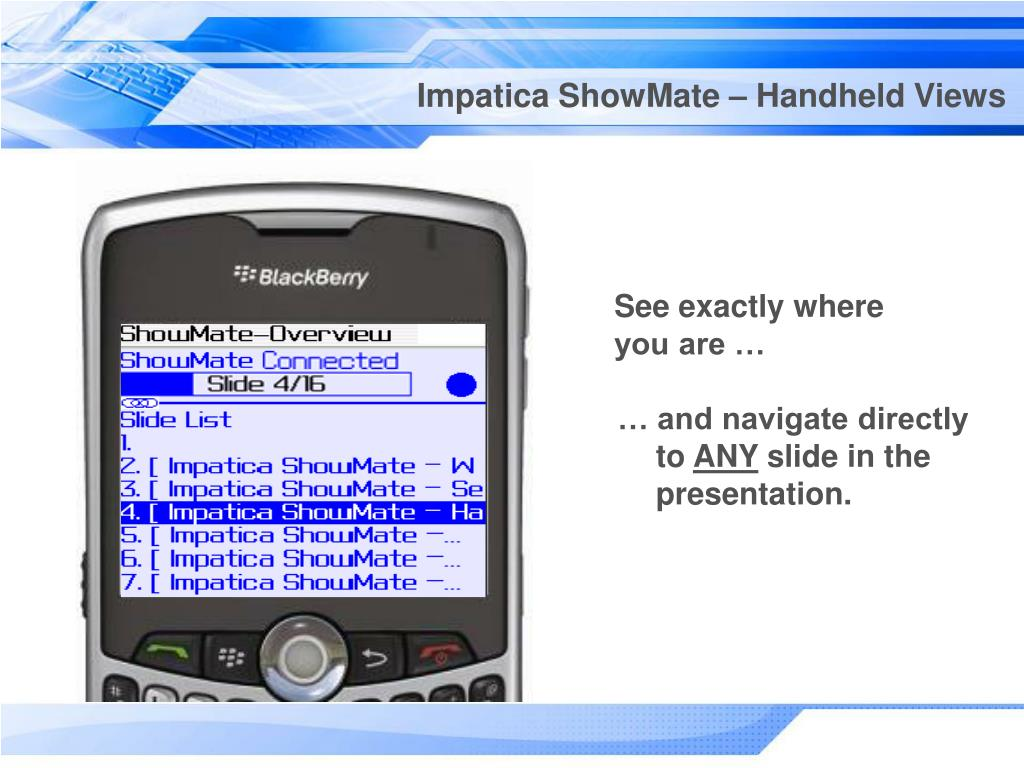 Impatica ShowMate – Handheld Views