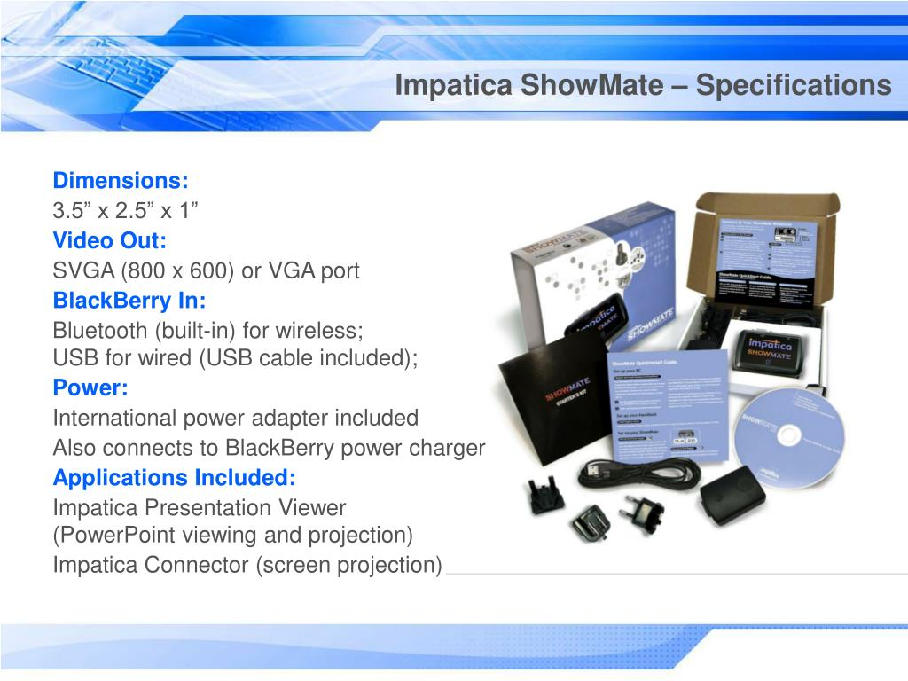 Impatica ShowMate – Specifications