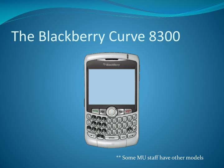 The blackberry curve 8300