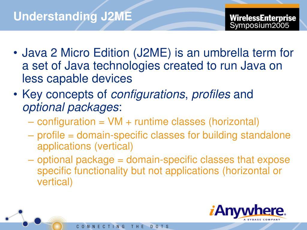 Understanding J2ME