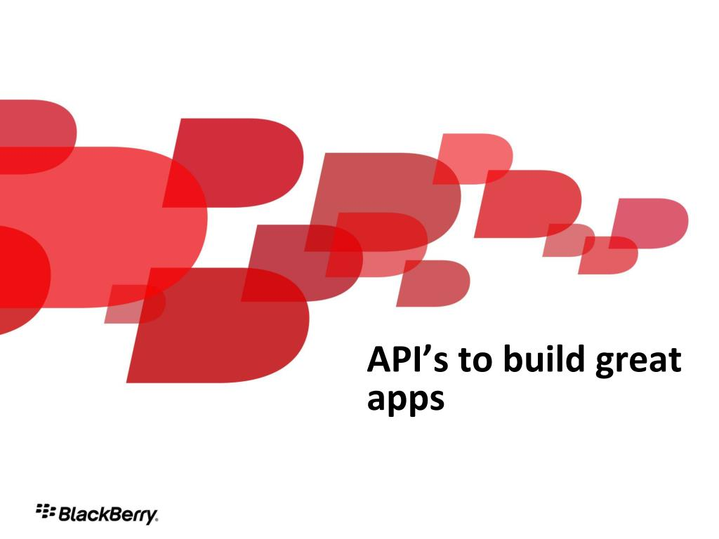 API's to build great apps
