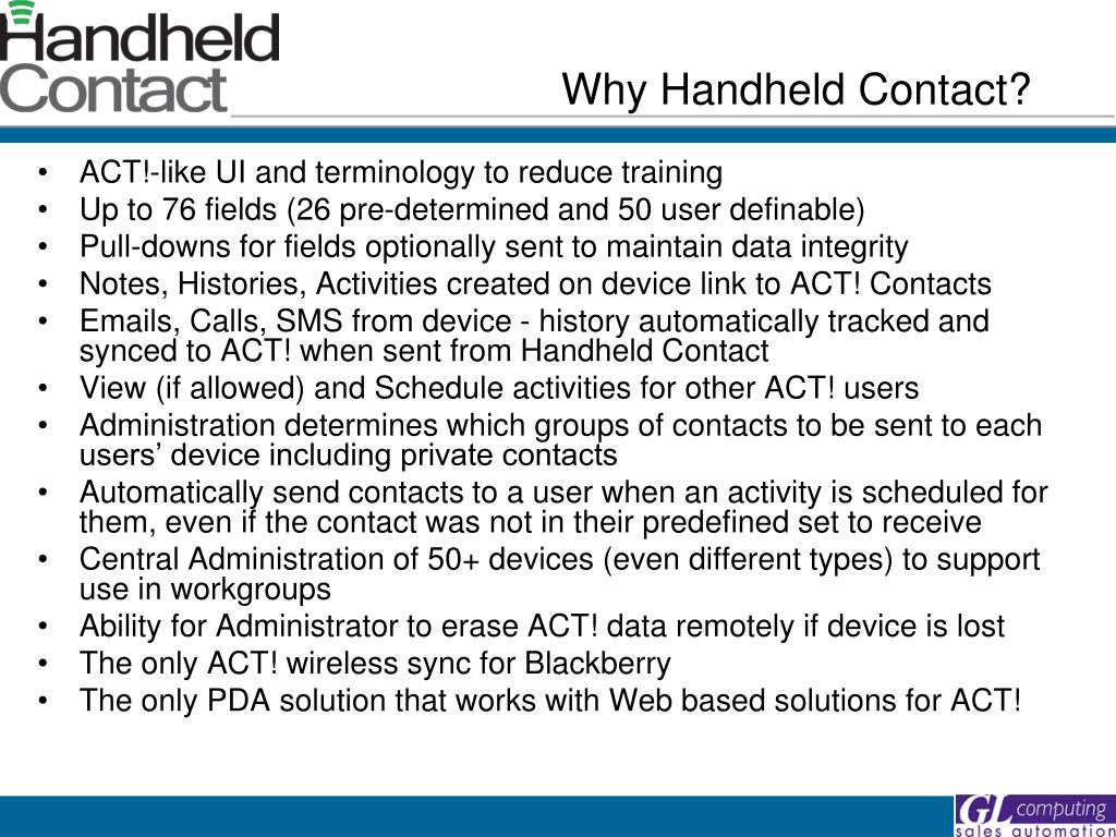Why Handheld Contact?