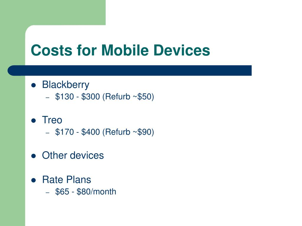 Costs for Mobile Devices