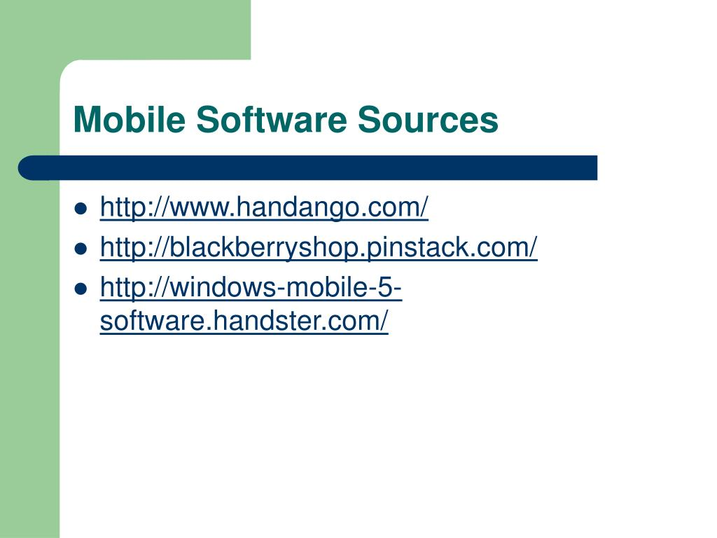 Mobile Software Sources