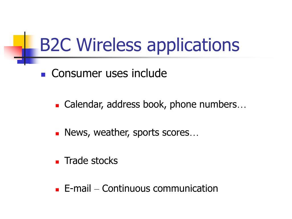 B2C Wireless applications