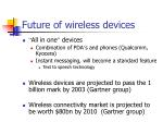 future of wireless devices
