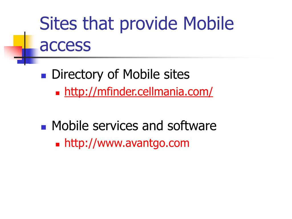 Sites that provide Mobile access