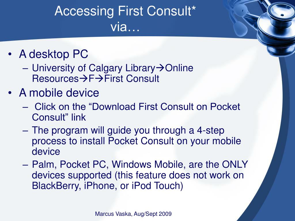 Accessing First Consult*