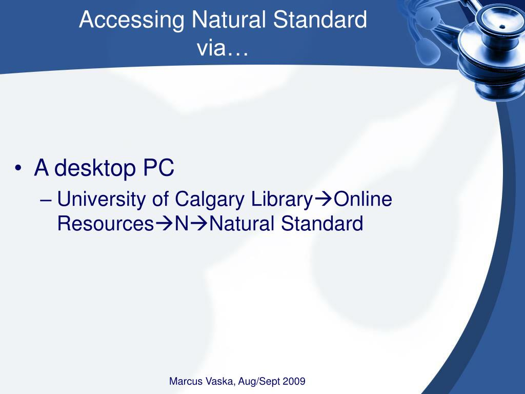 Accessing Natural Standard