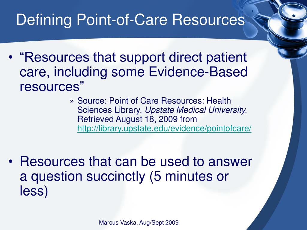 Defining Point-of-Care Resources