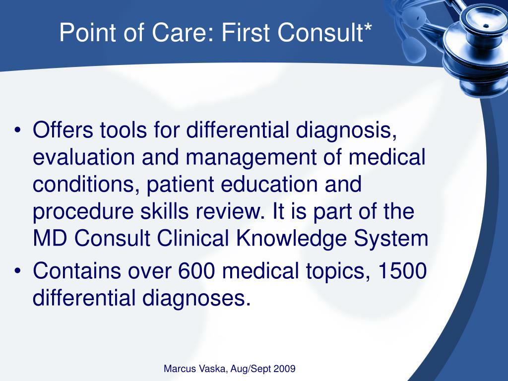 Point of Care: First Consult*