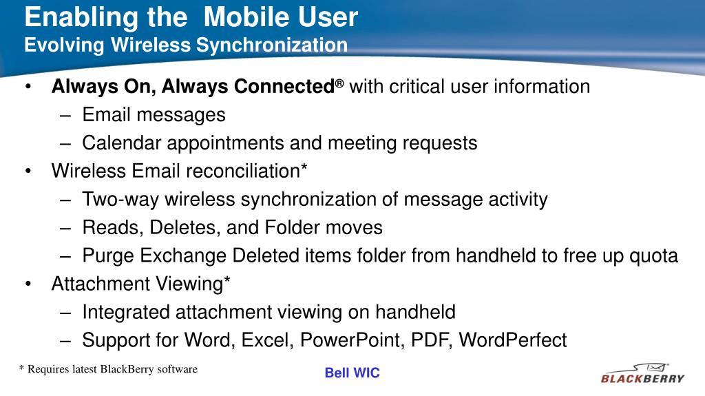 Enabling the  Mobile User