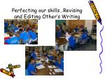perfecting our skills revising and editing other s writing