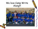 we love camp write along1