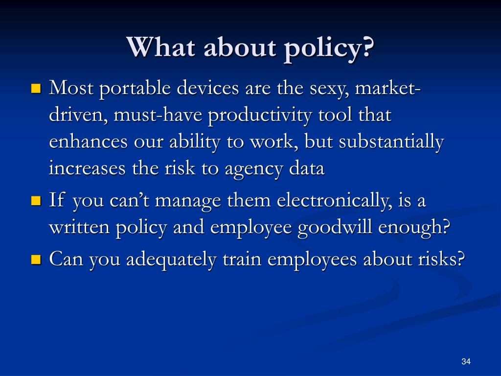 What about policy?