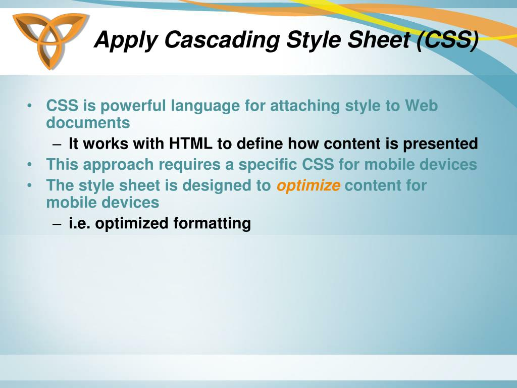 Apply Cascading Style Sheet (CSS)