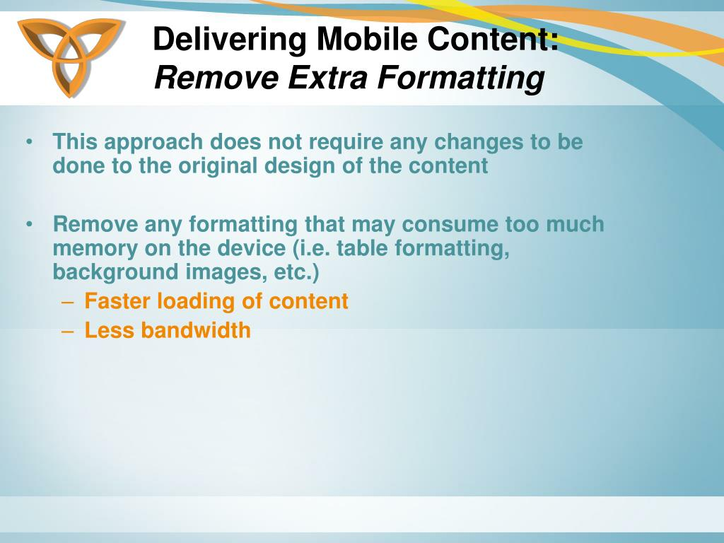 Delivering Mobile Content: