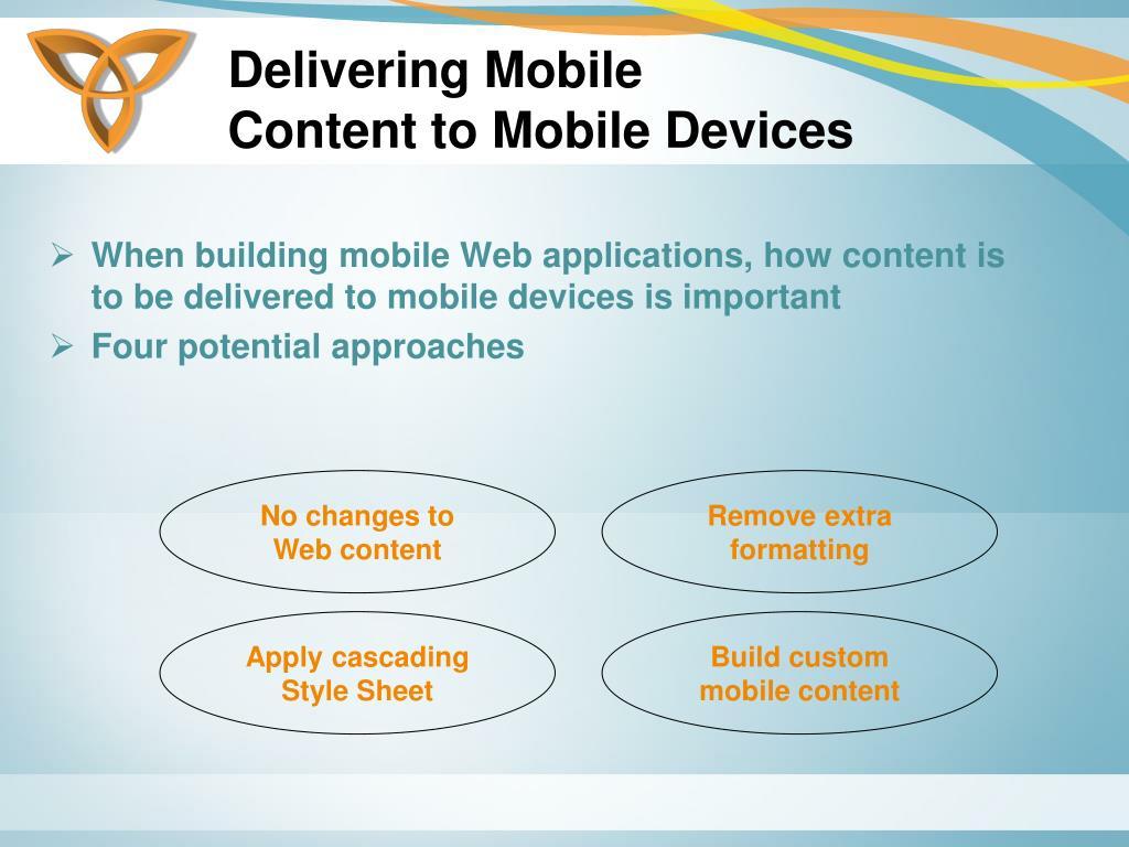 Delivering Mobile