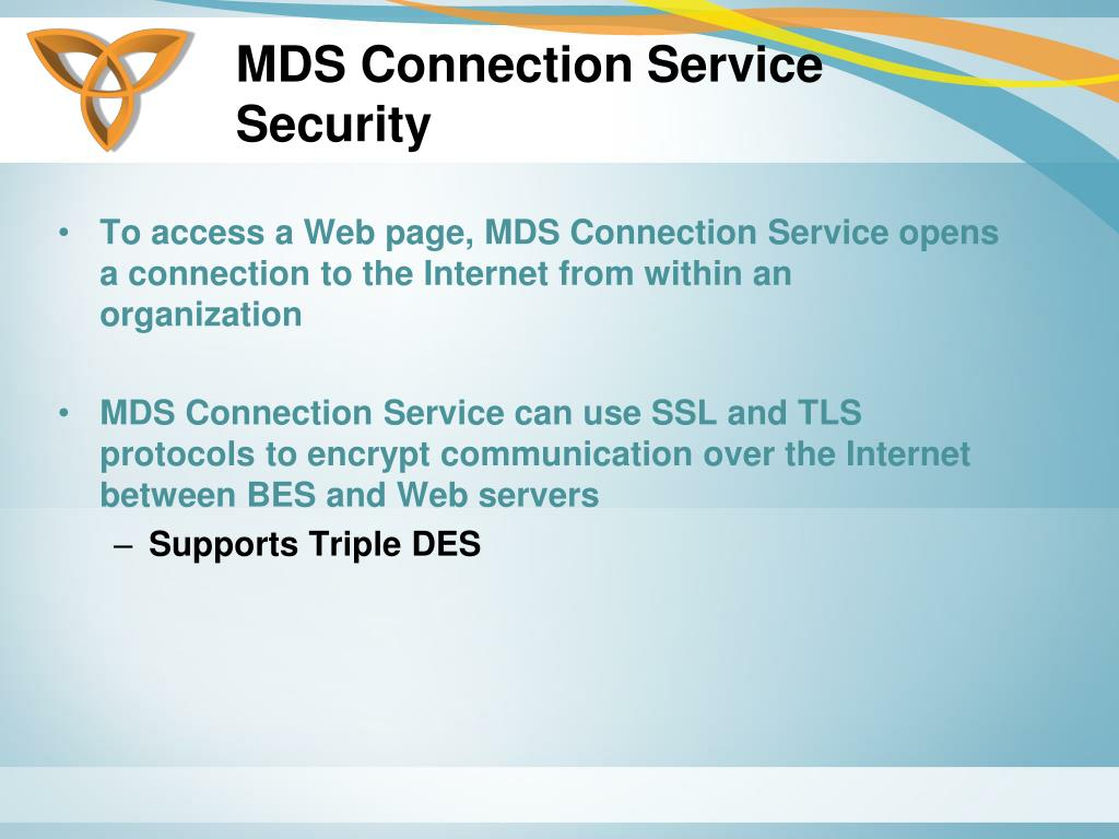 MDS Connection Service Security