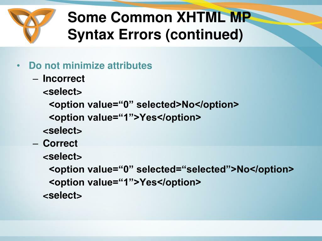Some Common XHTML MP Syntax Errors (continued)
